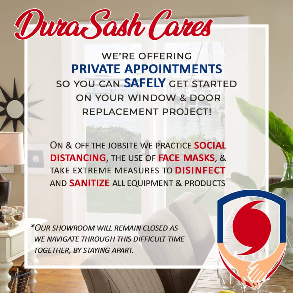 Replacement Windows Tampa Vinyl Hurricane windows and energy efficient window collections by DuraSash Windows. Providing safe and free private in-home estimates while practicing social distancing guidelines.